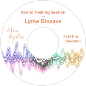 Lyme Disease, sound healing, sound healing cd, sound healing mp3