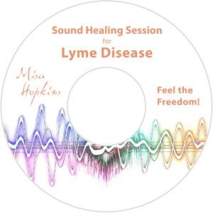 Lyme Disease, sound healing, sound healing cd, sound healing mp3