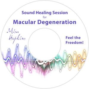 Macular Degeneration, sound healing, sound healing cd, sound healing mp3
