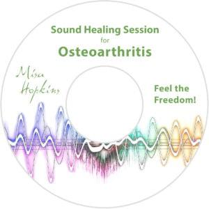 Osteoarthritis, sound healing, sound healing cd, sound healing mp3