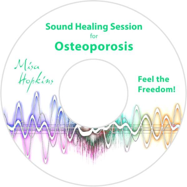 Osteoporosis, sound healing, sound healing cd, sound healing mp3